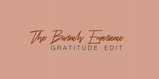 The Brunch Experience: Gratitude Edit