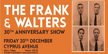 THE FRANK AND WALTERS - SOLD OUT tickets