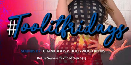#TOOLITFRIDAYS @ ON THE ROCKS DC #HU HOMECOMING EDITION (FREE RSVP NOW)  tickets
