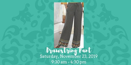 Drawstring Pant • November 23, 2019