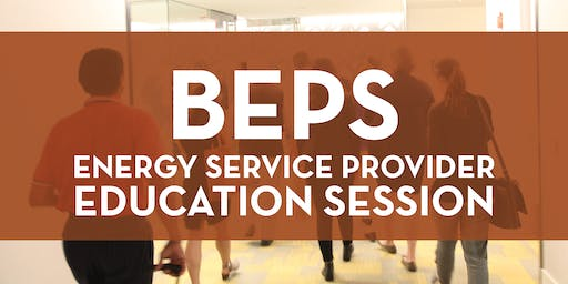BEPS Energy Service Provider Education Session