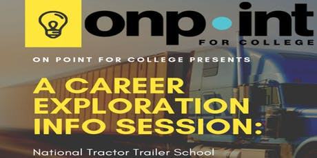 On Point for College - Career Exploration: National Tractor Trailer School tickets