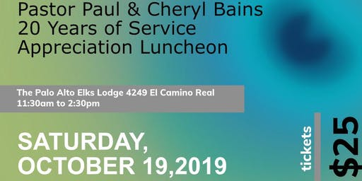 Pastor Paul & Cheryl Bains  20 Years of Service Luncheon
