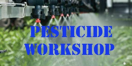 PESTICIDE WORKSHOP