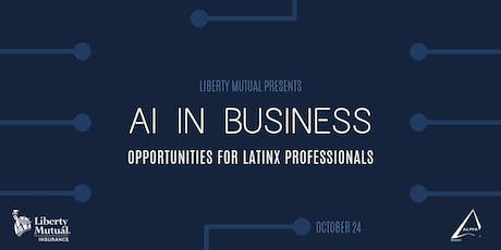 AI in Business - Opportunities for Latinx Professionals tickets