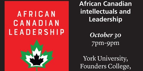 African Canadian intellectuals and Leadership tickets