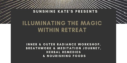 Illuminating the Magic Within Retreat