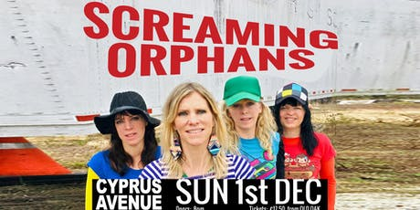 SCREAMING ORPHANS tickets