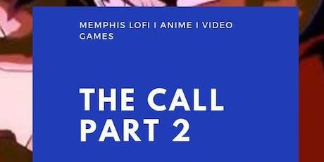 The Call Part 2 ( Memphis-Lofi) tickets