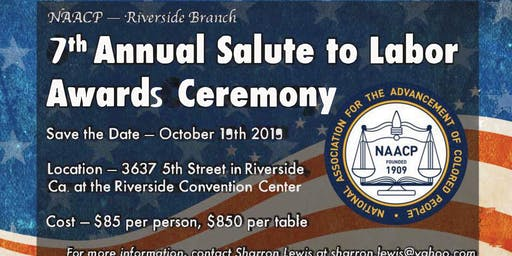 Seventh Annual Salute to Labor Awards Ceremony