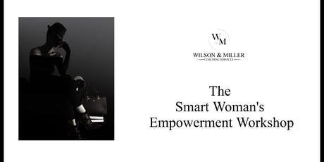 The Smart Woman's Empowerment Workshop tickets