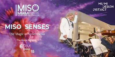 MISO- SENSES The Magic of Synesthesia