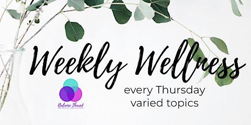 Weekly Wellness 2020