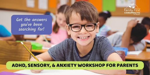 ADHD, Sensory, & Anxiety Workshop for Parents