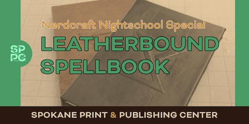 Leatherbound Spellbook: A Nerdcraft Nightschool Special, 10/22 & 10/24