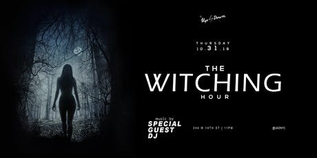 The Witching Hour at Up & Down Halloween 10/31 tickets