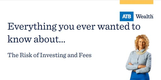 The Risk of Investing and Fees