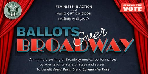 Ballots Over Broadway - Benefit Concert Hosted by Rachel Bloom