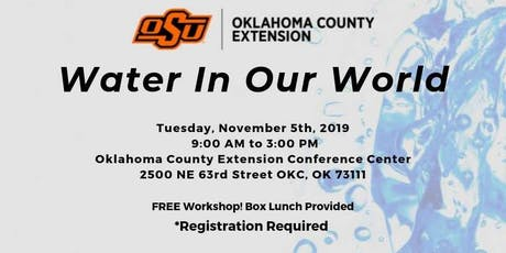 Water In Our World: Water Conservation for the Oklahoma Gardener tickets