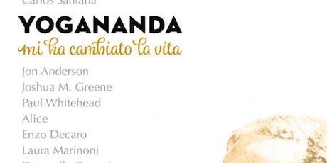 YOGANANDA REVOLUTION EXPERIENCE  di Conti e Perboni biglietti