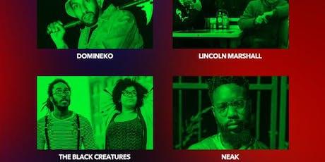 Domineko, Lincoln Marshall, The Black Creatures, Neak tickets