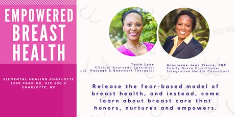 Empowered Breast Health ~ Free Community Event tickets