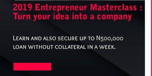 2019 Entrepreneur Masterclass : Turn your Idea into a Business