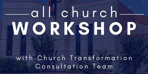 St. Charles UMC All Church Workshop (Church Transformation)
