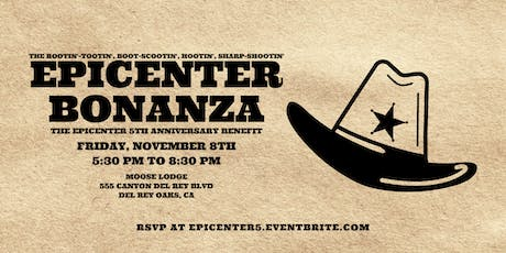 The Epicenter 5th Anniversary Benefit tickets