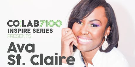 CO:LAB7100 Presents the Inspire Series with Ava St. Claire tickets