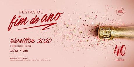Reveillon 2019/2020 - Maksoud Plaza ingressos