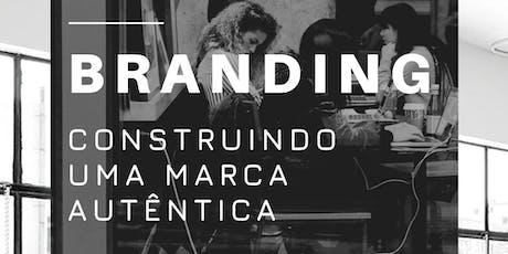 Workshop de Branding: Construindo uma marca autêntica. ingressos