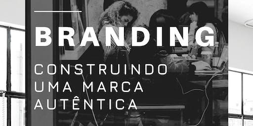 Workshop de Branding: Construindo uma marca autêntica.