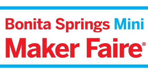Bonita Springs Maker Faire 2020