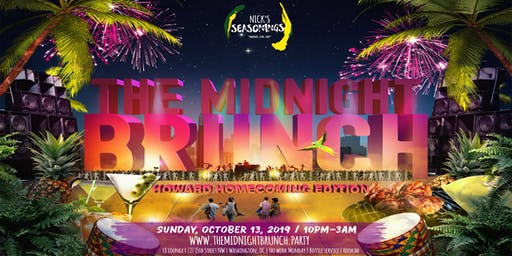 The Midnight Brunch - Howard Homecoming (Food Inclusive Party)