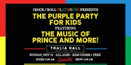 The Rock and Roll Playhouse presents Purple Party for Kids ft. the Music of Prince and More! @ Thalia Hall tickets
