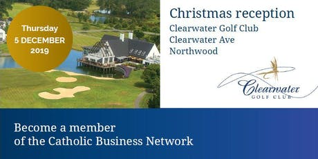 Catholic Business Network - Members Christmas Reception tickets