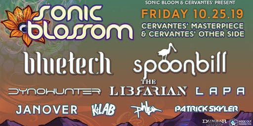 Sonic Blossom ft. Bluetech, Spoonbill, Dynohunter and Special Guests