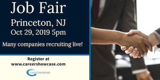 Princeton, NJ Job Fair. Tuesday Oct 29, 2019 5pm. On the spot interviews with multiple companies.