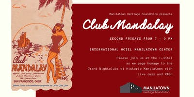 Manilatown presents Club Mandalay!