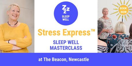 Stress Express Masterclass: Sleep Well tickets
