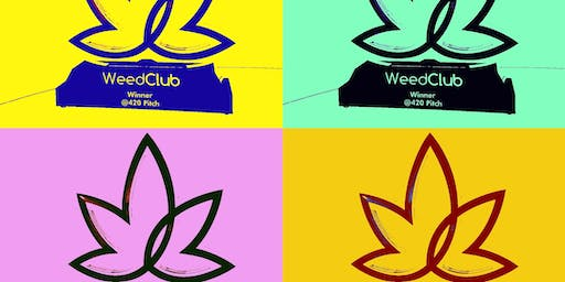 WeedClub® Presents: Fundraising 101, VC Lightning Talks, @420 Pitch Speed Round at Runway