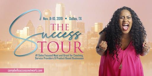 The Success Tour Dallas, TX - Speakers Needed