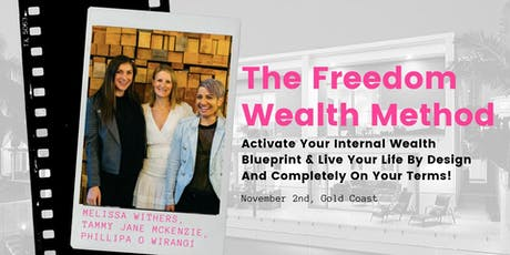 The Freedom Wealth Method Event  tickets