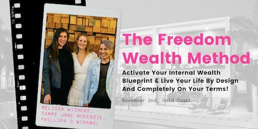 The Freedom Wealth Method Event