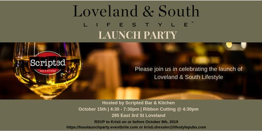 Loveland and South Lifestyle Launch Party
