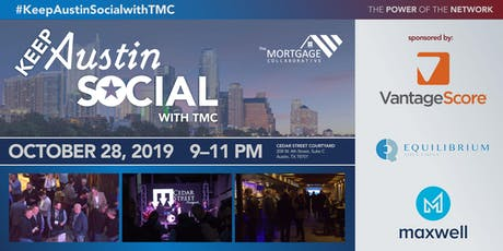 Keep Austin Social! with TMC & Co-hosts: VantageScore, Maxwell & Equilibrium Solutions tickets