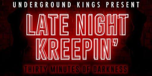 Late Night Kreepin'