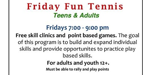 Free Friday Fun Tennis  - Adults & Teens
