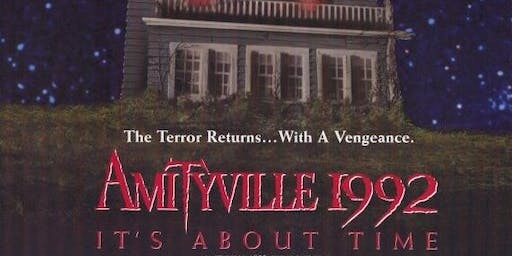 Amityville 1992 It's About Time